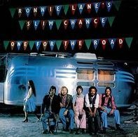 Ronnie Lane's Slim Chance - One For the Road