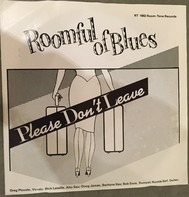 Roomful Of Blues - Please Don't Leave