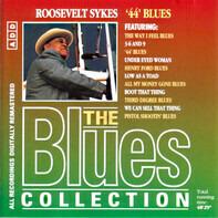 "Roosevelt Sykes - ""44"" Blues"