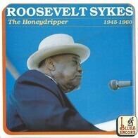 Roosevelt Sykes - The Honeydripper 1945-1960
