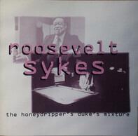 Roosevelt Sykes - The Honeydripper's Duke's Mixture