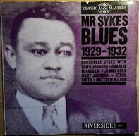 Roosevelt Sykes - Mr. Sykes Blues 1929-1932