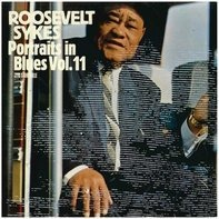 Roosevelt Sykes - Portraits In Blues Vol. 11