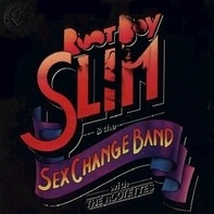 Root Boy Slim & The Sex Change Band With The Rootettes - Root Boy Slim & The Sex Change Band With The Rootettes