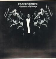 Roots Manuva - Alternately Deep