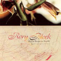 Rory Block - From dawn to dusk