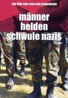 Rosa von Praunheim - Männer, Helden, schwule Nazis
