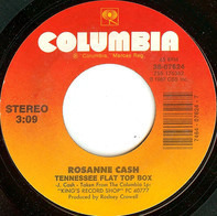 Rosanne Cash - Tennessee Flat Top Box / Why Don't You Quit Leaving Me Alone