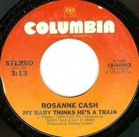Rosanne Cash - My Baby Thinks He's A Train