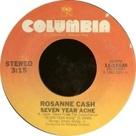 Rosanne Cash - Seven Year Ache / Blue Moon With Heartache