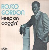 Rosco Gordon - Keep On Doggin'