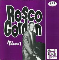 Rosco Gordon - The Best Of Rosco Gordon Volume One