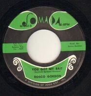 Rosco Gordon - Jessie James / You Got My Bait