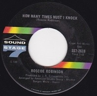Roscoe Robinson - Why Must It End / How Many Times Must I Knock