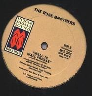 Rose Brothers - Wall To Wall Freaks