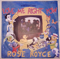 Rose Royce - Love Me Right Now