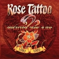 Rose Tattoo - Scarred For.. -Coloured-