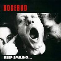 Rosebud - Keep Smiling