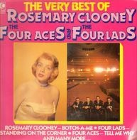 Rosemary Clooney , The Four Aces And The Four Lads - The Very Best Of