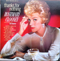 Rosemary Clooney - Thanks for Nothing