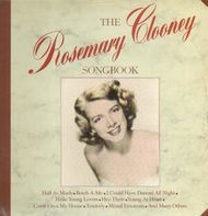 Rosemary Clooney - The Rosemary Clooney Songbook