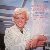 Rosemary Clooney Arranged & Conducted By Nelson Riddle - Rosie Solves the Swingin' Riddle!