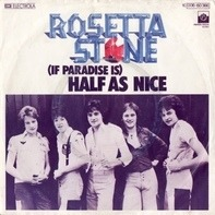 Rosetta Stone - (If Paradise Is) Half as Nice / Drive On