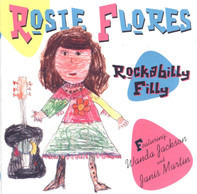 Rosie Flores - Rockabilly Filly