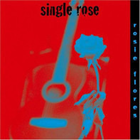 Rosie Flores - Single Rose