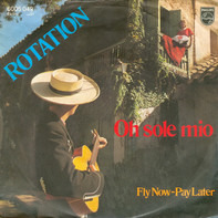 Rotation - Oh Sole Mio
