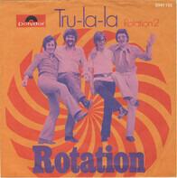 Rotation - Tru-La-La
