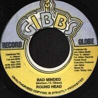 Round Head / Ruddy Rock - Bad Minded / Asthma Rhythm