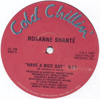 Roxanne Shanté - Have A Nice Day
