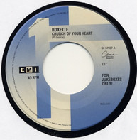 Roxette - Church Of Your Heart / I Call Your Name