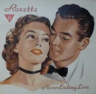 Roxette - Neverending Love