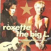 Roxette - The Big L.