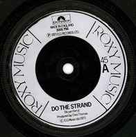 Roxy Music - Do The Strand