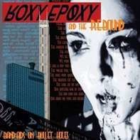 Roxy Epoxy & The Rebound - Band Aids On Bullet Holes