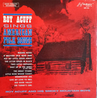 Roy Acuff And His Smoky Mountain Boys - American Folk Songs