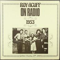 Roy Acuff - On Radio 1953