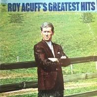 Roy Acuff - Roy Acuff's Greatest Hits