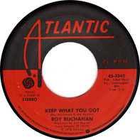 Roy Buchanan - Keep What You Got