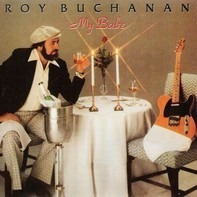 Roy Buchanan - My Babe