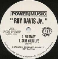 Roy Davis Jr. - Roy Davis Jr