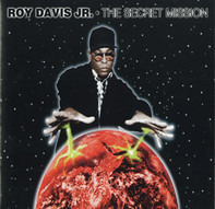 Roy Davis Jr. - The Secret Mission