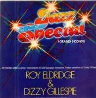 Roy Eldridge & Dizzy Gillespie - Jazz Special - I Grandi Incontri