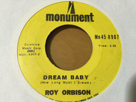 Roy Orbison - Dream Baby / I'm Hurtin'