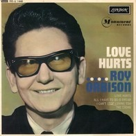 Roy Orbison - Love Hurts