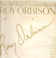 Roy Orbison - The All-Time Greatest Hits Of
