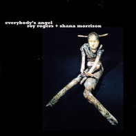 Roy Rogers , Shana Morrison - Everybody's Angel